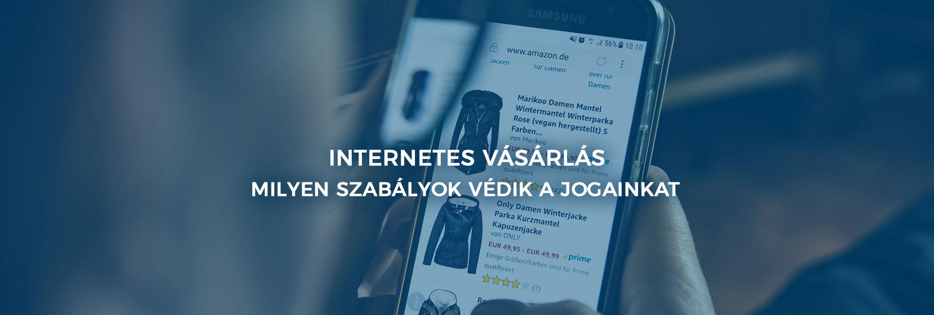 ce9e425e6 Internetes vásárlás – milyen szabályok védik a jogainkat   drujvary.hu