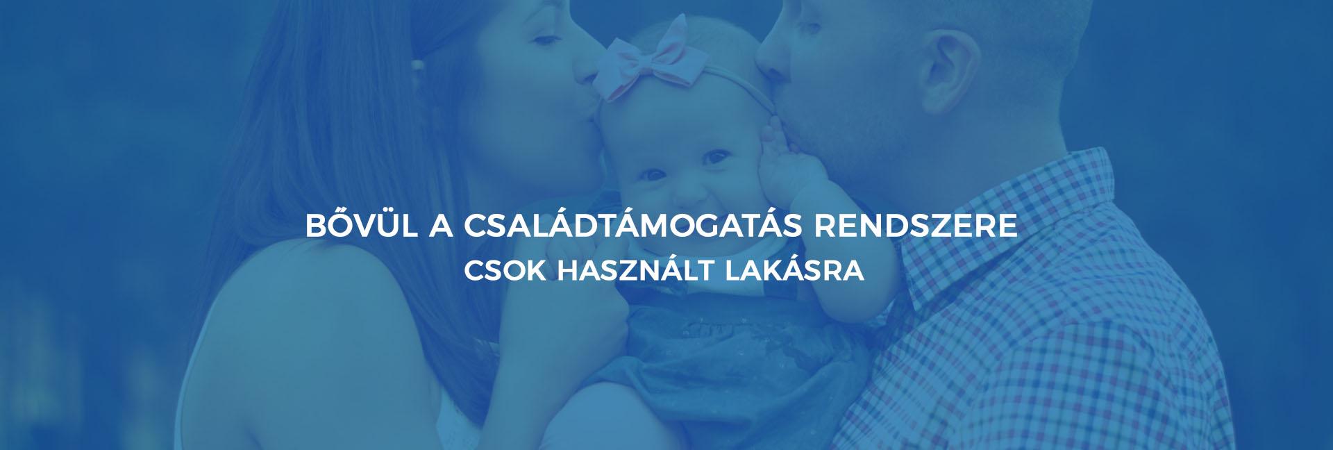 Bővül a családtámogatás rendszere – CSOK használt lakásra 807200c77e
