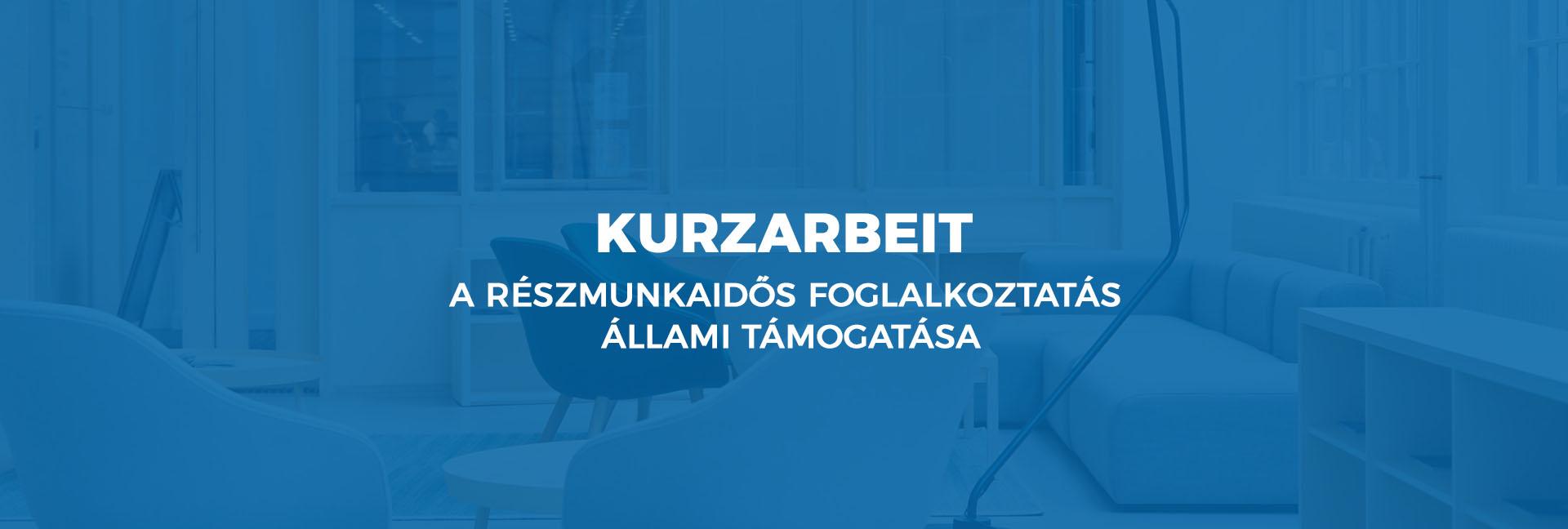 Kurzarbeit – a részmunkaidős foglalkoztatás állami támogatása